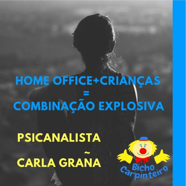 HOME OFFICE+CRIANÇAS=COMBINAÇÃO EXPLOSIVA